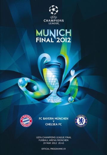 2012 UEFA Champions League Final Bayern Munich v Chelsea - official match programme